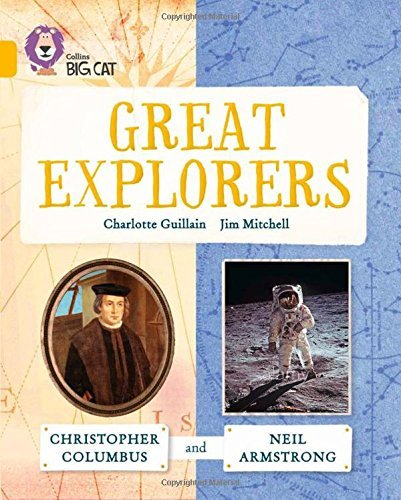 Collins Big Cat - Great Explorers: Christopher Columbus and Neil Armstrong: Band 09/Gold by Charlotte Guillain (8-Apr-2015) Paperback