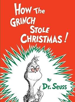 How the Grinch Stole Christmas (Classic Seuss) von [Seuss]