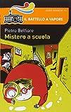 Scarica Libro Mistero a scuola (PDF,EPUB,MOBI) Online Italiano Gratis