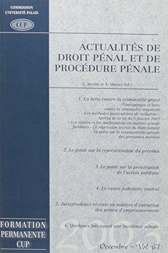 Actualites de Droit Penal et Procedure