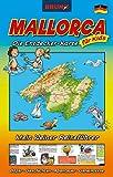 NEU Mallorca Die Entdecker-Karte für Kids 2018: Landkarte und Reiseführer für Kinder (Attraktionen, Unternehmungen, Insider-Tipps). BRUNO Maps