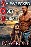 Shipwrecked, Obey, Submit (English Edition)
