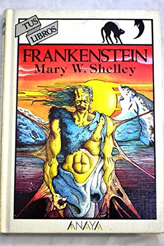 Frankenstein : based on the story by Mary Shelley
