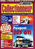 Telecharger Livres NOUVEAU COLLECTIONNEUR LE No 1 du 01 05 2004 PEUGEOT 205 GTI LAMBORGHINI L HOMME QUI A OSE DEFIER ENZO FERRARI LES ANNONCES JEAN LEFEBVRE ET SA COX DE 72 ANTOINE COLLECTIONNE TOUT SUR ROLLS ET BENTLEY (PDF,EPUB,MOBI) gratuits en Francaise