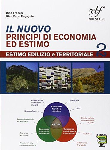 Il nuovo principi di economia ed estimo. Con e-book. Con espansione online. Per le Scuole superiori: 2