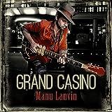 Grand Casino   Lanvin, Manu (1976?-....)