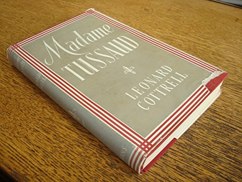 Madame Tussaud by Leonard Cottrell