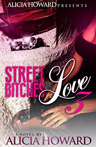 street-bitches-dont-need-love-3