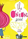 The Onion's Great Escape (Disappearing Books)