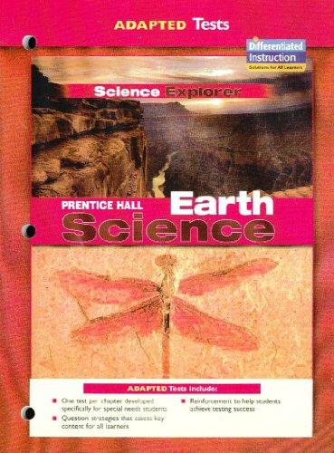Adapted Tests Science Explorer (Prentice Hall Earth Science)