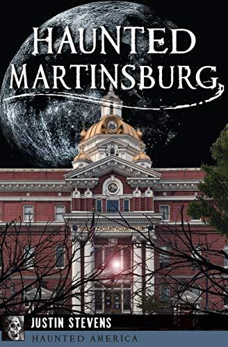 Haunted Martinsburg (Haunted America) (English Edition) (City Halloween Virginia)