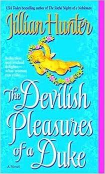 The Devilish Pleasures of a Duke: A Novel (A Boscastle Affairs Novel) by [Hunter, Jillian]