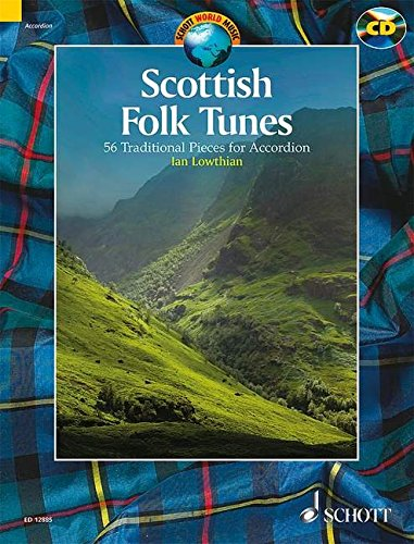 Scottish Folk Tunes: 54 Traditional Pieces for Accordion par From Schott