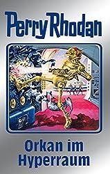 Perry Rhodan 105: Orkan im Hyperraum (Silberband): 4. Band des Zyklus