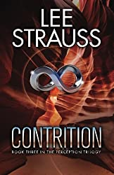 Contrition: Book 3 in The Perception Trilogy (The Perception Series) (Volume 3) by Lee Strauss (2014-01-16)