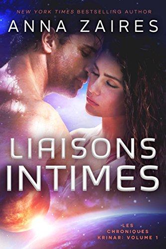 Liaisons Intimes (Les Chroniques Krinar: Volume 1) par Anna Zaires