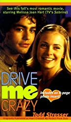 Drive Me Crazy Movie Tie In by Todd Strasser (1999-10-01)