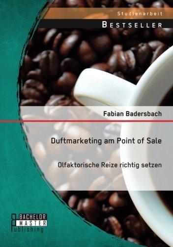 Duftmarketing am Point of Sale: Olfaktorische Reize richtig setzen