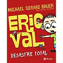 Eric Val desastre total / Epic Fail by Michael Gerard Bauer (2014-10-30)