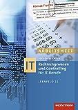 IT-Berufe: Rechnungswesen und Controlling für IT-Berufe: Arbeitsheft, 8. Auflage 2015