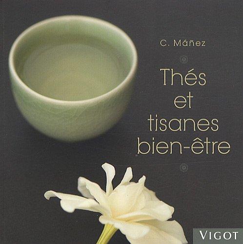 Thés et tisanes bien-être par Carlota Manez