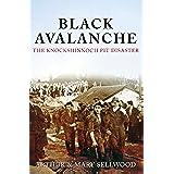 Black Avalanche: The Knockshinnoch Pit Disaster (English Edition)