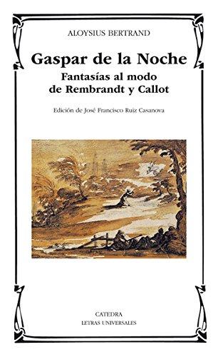Gaspar de la Noche (Letras Universales) por Aloysius Bertrand