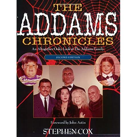 The Addams Chronicles: An Altogether Ooky Look at the Addams Family