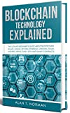 Instead of talking about investing, this book will focus on how blockchain technology works and how it might be used in the future. Topics you can expect to see in this book include:●What problem does blockchain solve?●How can technology make our ins...