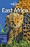 East Afrika Multi Country Guide: Tanzania, Kenia, Uganda, Ruanda und Burundi (Lonely Planet Travel Guide)