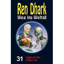 Ren Dhark – Weg ins Weltall 31: Jagd auf die POINT OF