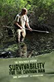 Image de Survivability For The Common Man (English Edition)