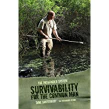 Survivability For The Common Man (English Edition)