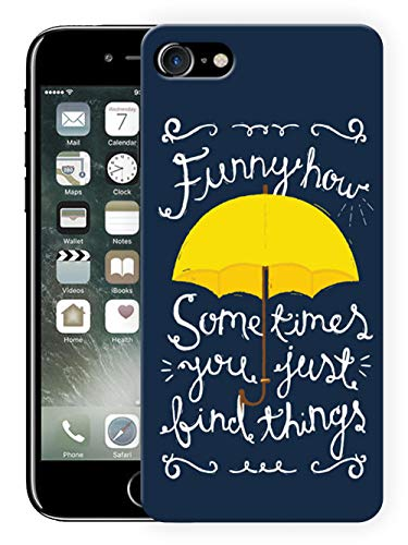 """Humor Gang Funny How You Just Find Things - How I Met Your Mother Quote Printed Hard Cases Design Mobile Back Cover for Apple iPhone 7"""""""