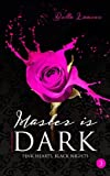 Master is dark Liebesroman Band 3: Pink Hearts, Black Nights