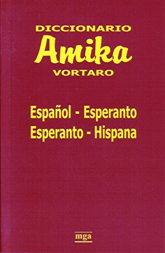 Amika Vortaro Español-Esperanto-Español por Miguel Gutierrez Aduriz