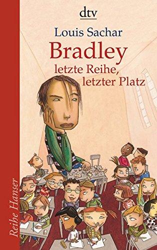 Bradley - letzte Reihe, letzter Platz (Reihe Hanser)