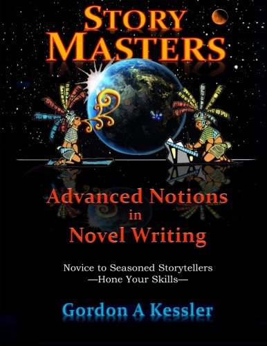 StoryMasters: Advanced Notions in Novel Writing