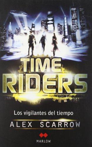 TimeRiders: Los vigilantes del tiempo I (Juvenil (marlow))