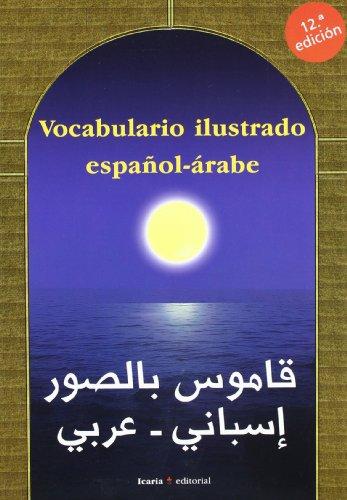 Vocabulario ilustrado español-árabe (Vocabularios) por Montserrat Esteve