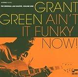 Ain'T It Funky-Original Jam - Grant Green