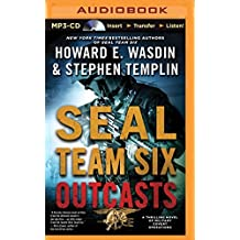 Seal Team Six Outcasts by Howard E. Wasdin (2015-09-22)