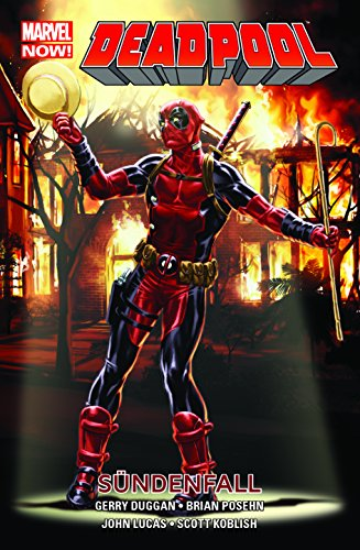 Deadpool – Marvel Now!: Bd. 6: Sündenfall (Deadpool Marvel Graphic Novels)