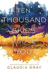 Ten Thousand Skies Above You (Firebird)
