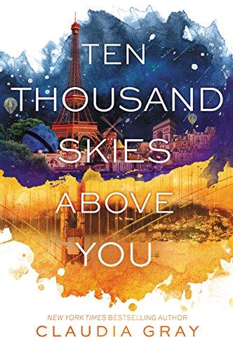 Ten Thousand Skies Above You par Claudia Gray