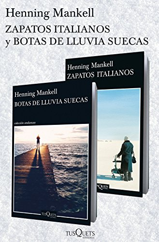 Zapatos italianos +  Botas de lluvia suecas (pack) (Volumen independiente nº 1) por Henning Mankell