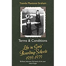 Terms & Conditions: Life in Girls' Boarding Schools, 1939-1979 (English Edition)