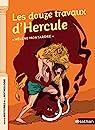 Les douze travaux d'Hercule - Petites histoires de la Mythologie - Dès 9 ans par Montardre