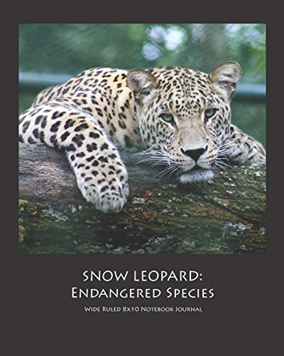 SNOW LEOPARD: Endangered Species Wide Ruled 8x10 Notebook Journal (Tail Halloween Leopard)