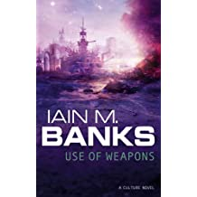 Use Of Weapons (Culture series Book 3)